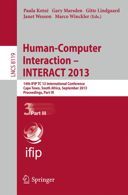 Cover of 'Human-Computer Interaction – INTERACT 2013'