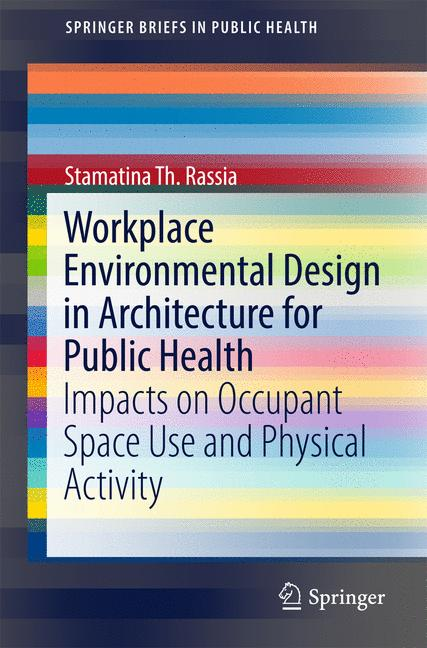 Cover of 'Workplace Environmental Design in Architecture for Public Health'