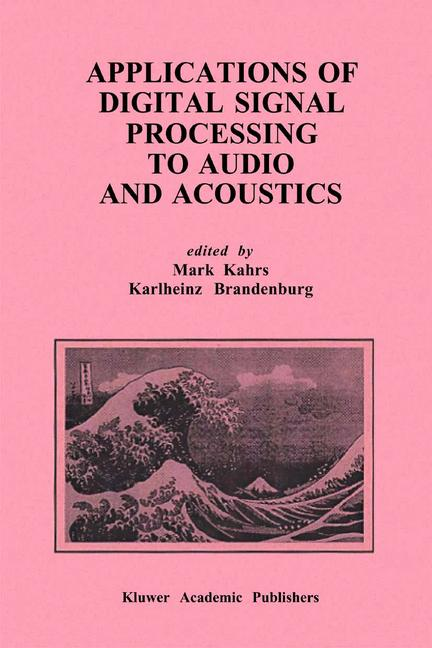 Cover of 'Applications of Digital Signal Processing to Audio and Acoustics'