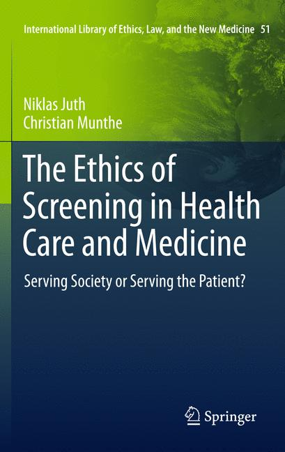 Cover of 'The Ethics of Screening in Health Care and Medicine'
