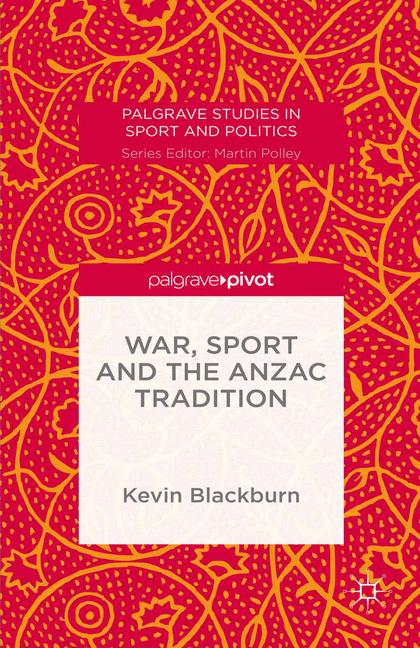 Cover of 'War, Sport and the Anzac Tradition'