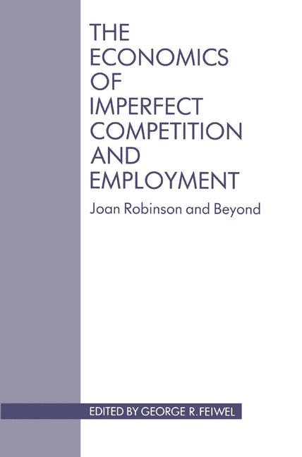 Cover of 'The Economics of Imperfect Competition and Employment'