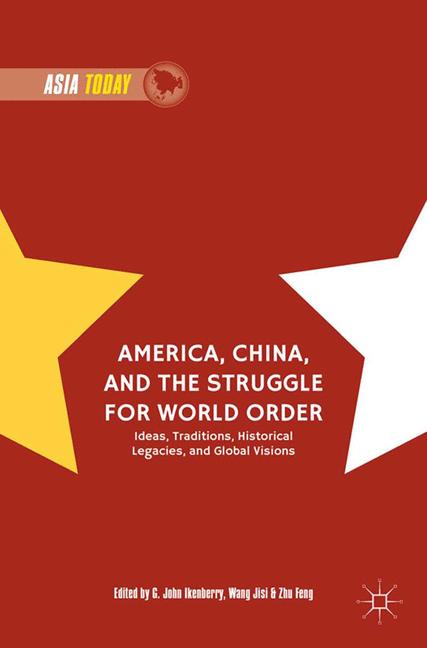 Cover of 'America, China, and the Struggle for World Order'