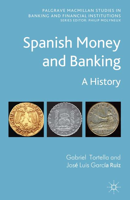 Cover of 'Spanish Money and Banking'