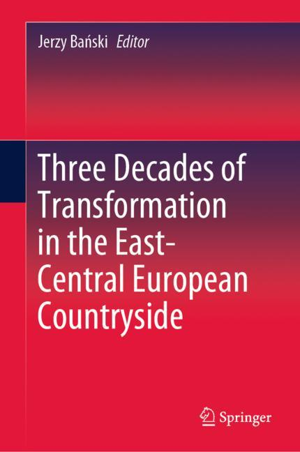 Cover of 'Three Decades of Transformation in the East-Central European Countryside'