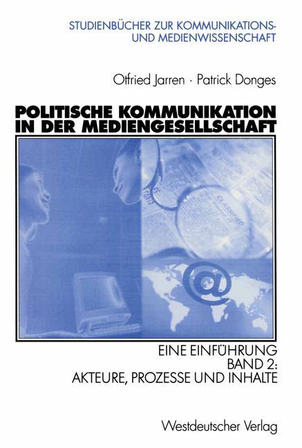 Cover of 'Politische Kommunikation in der Mediengesellschaft : eine Einführung'
