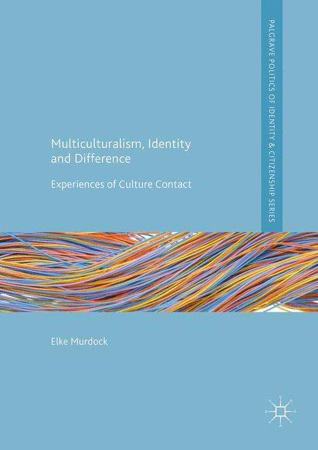 Cover of 'Multiculturalism, Identity and Difference'