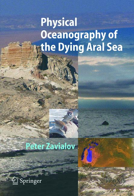 Cover of 'Physical Oceanography of the Dying Aral Sea'