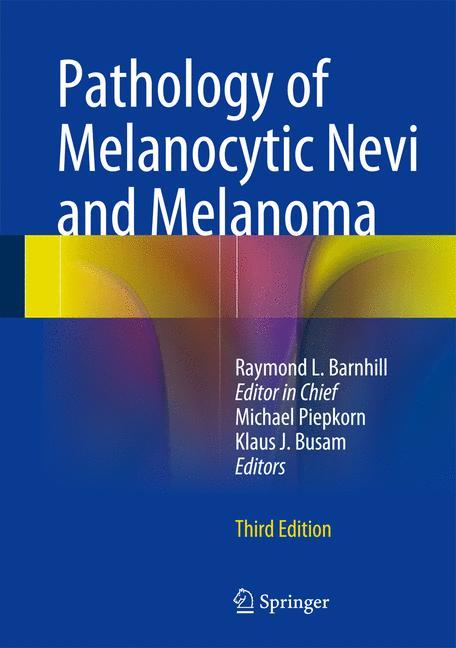 Cover of 'Pathology of Melanocytic Nevi and Melanoma'