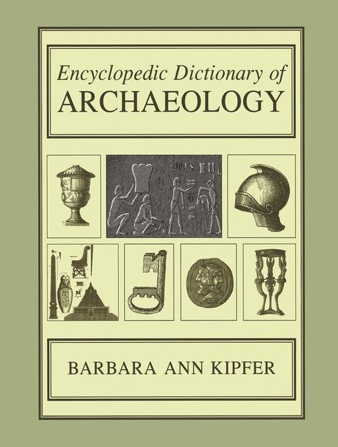 Cover of 'Encyclopedic Dictionary of Archaeology'