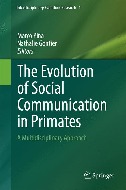 Cover of 'The Evolution of Social Communication in Primates'