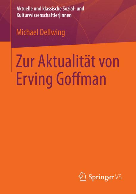 Cover of 'Zur Aktualität von Erving Goffman'