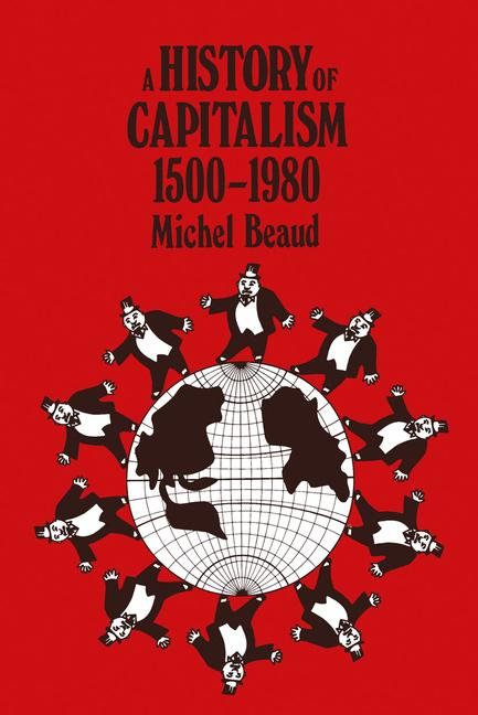 Cover of 'A history of capitalism, 1500-1980'