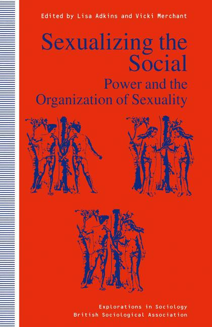 Cover of 'Sexualizing the Social'