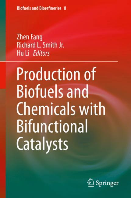 Cover of 'Production of Biofuels and Chemicals with Bifunctional Catalysts'