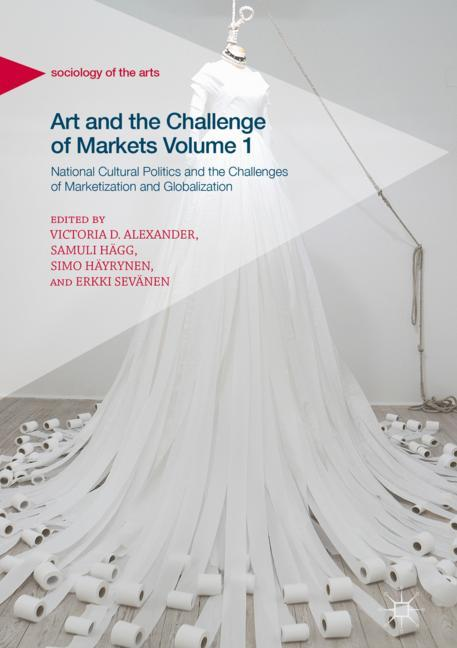 Cover of 'Art and the Challenge of Markets Volume 1'