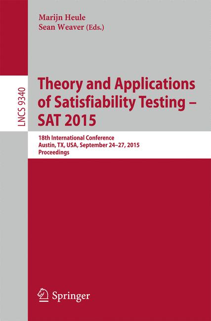 Cover of 'Theory and Applications of Satisfiability Testing – SAT 2015'