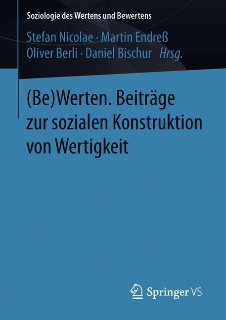Cover of '(Be)Werten. Beiträge zur sozialen Konstruktion von Wertigkeit'
