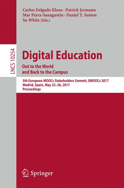 Cover of 'Digital Education: Out to the World and Back to the Campus'