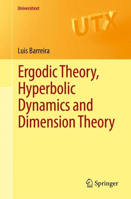 Cover of 'Ergodic Theory, Hyperbolic Dynamics and Dimension Theory'