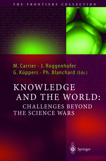 Cover of 'Knowledge and the World: Challenges Beyond the Science Wars'