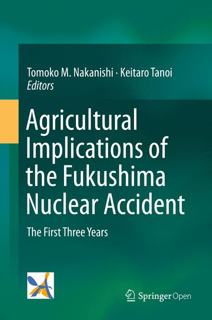 Cover of 'Agricultural Implications of the Fukushima Nuclear Accident'