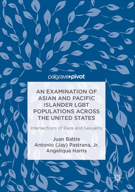 Cover of 'An Examination of Asian and Pacific Islander LGBT Populations Across the United States'