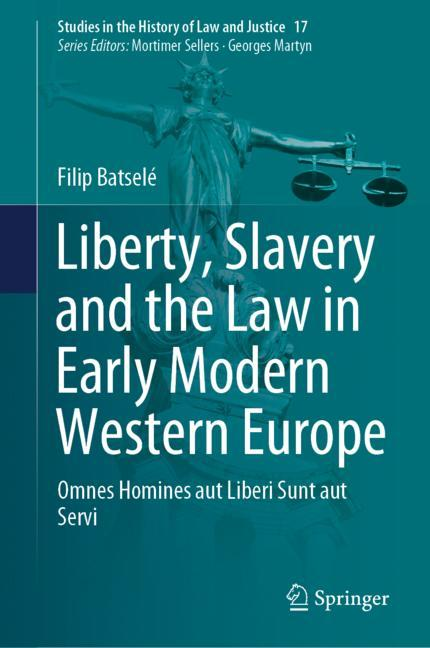 Cover of 'Liberty, Slavery and the Law in Early Modern Western Europe'