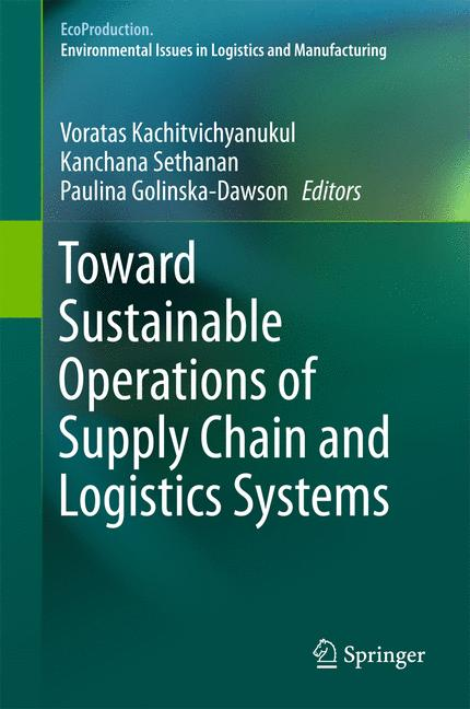 Cover of 'Toward Sustainable Operations of Supply Chain and Logistics Systems'