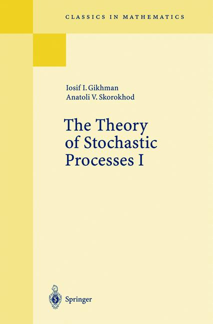 Cover of 'The Theory of Stochastic Processes I'