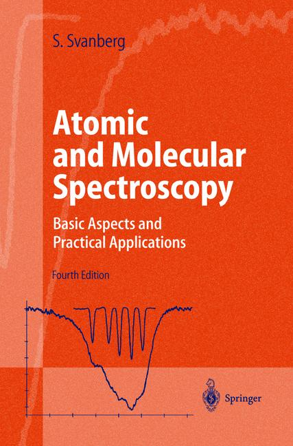 Cover of 'Atomic and molecular spectroscopy : basic aspects and practical applications'