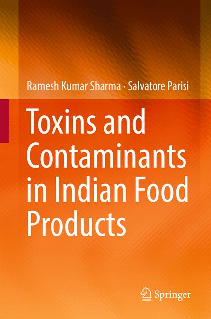 Cover of 'Toxins and Contaminants in Indian Food Products'
