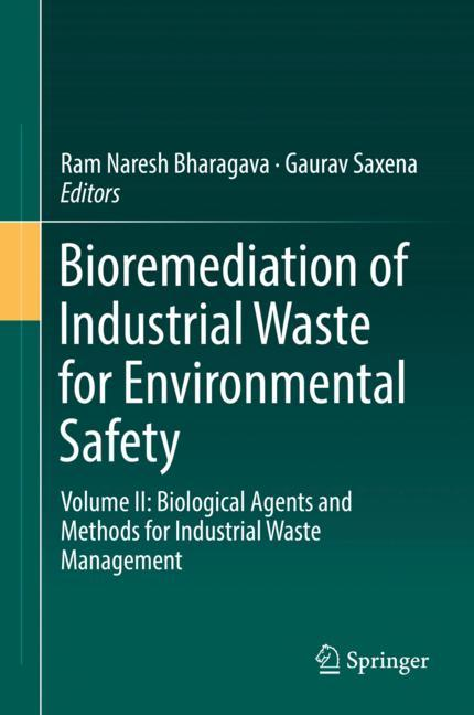 Cover of 'Bioremediation of Industrial Waste for Environmental Safety'