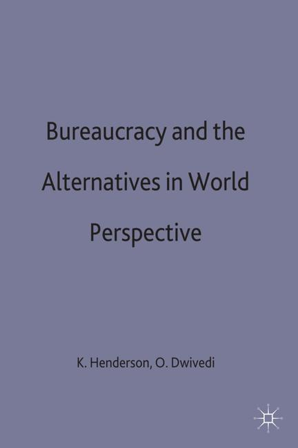 Cover of 'Bureaucracy and the Alternatives in World Perspective'
