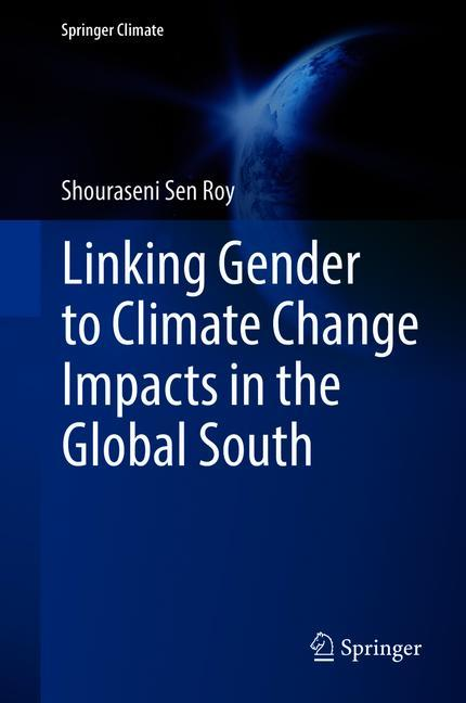 Cover of 'Linking Gender to Climate Change Impacts in the Global South'