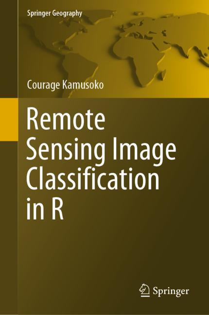 Cover of 'Remote Sensing Image Classification in R'