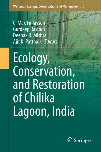 Cover of 'Ecology, Conservation, and Restoration of Chilika Lagoon, India'
