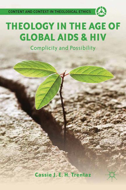 Cover of 'Theology in the Age of Global AIDS & HIV'