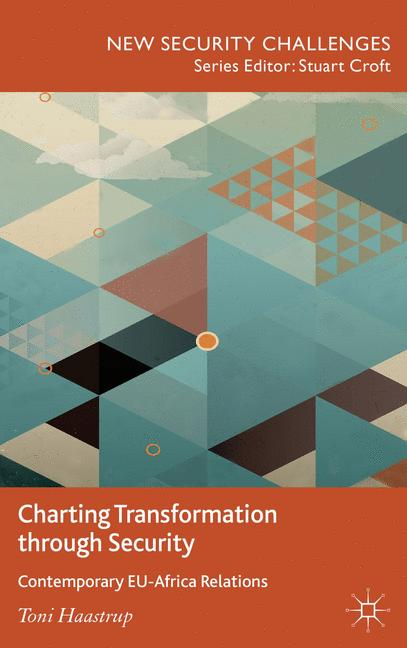 Cover of 'Charting transformation through security : contemporary EU-Africa relations'