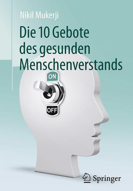 Cover of 'Die 10 Gebote des gesunden Menschenverstands'