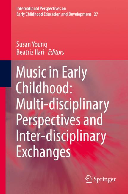 Cover of 'Music in Early Childhood: Multi-disciplinary Perspectives and Inter-disciplinary Exchanges'