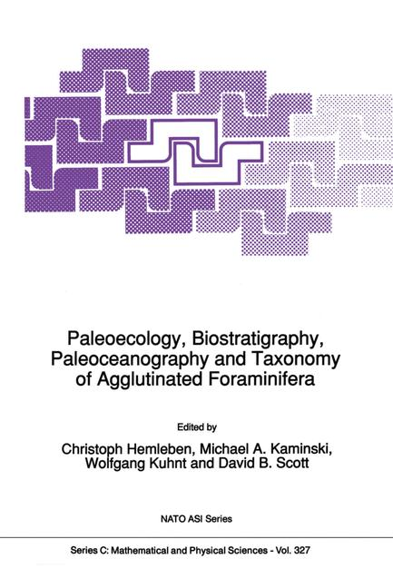 Cover of 'Paleoecology, Biostratigraphy, Paleoceanography and Taxonomy of Agglutinated Foraminifera'