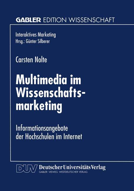 Cover of 'Multimedia im Wissenschaftsmarketing : Informationsangebote der Hochschulen im Internet'
