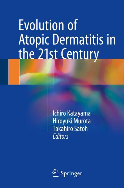 Cover of 'Evolution of Atopic Dermatitis in the 21st Century'