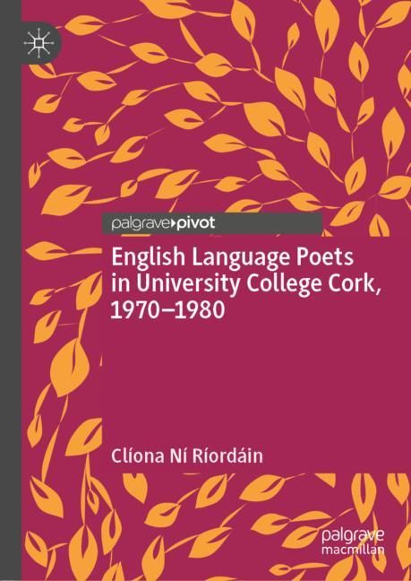 Cover of 'English Language Poets in University College Cork, 1970–1980'