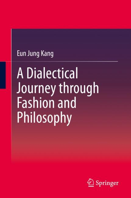 Cover of 'A Dialectical Journey through Fashion and Philosophy'