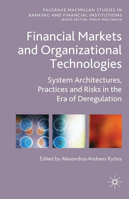 Cover of 'Financial Markets and Organizational Technologies'