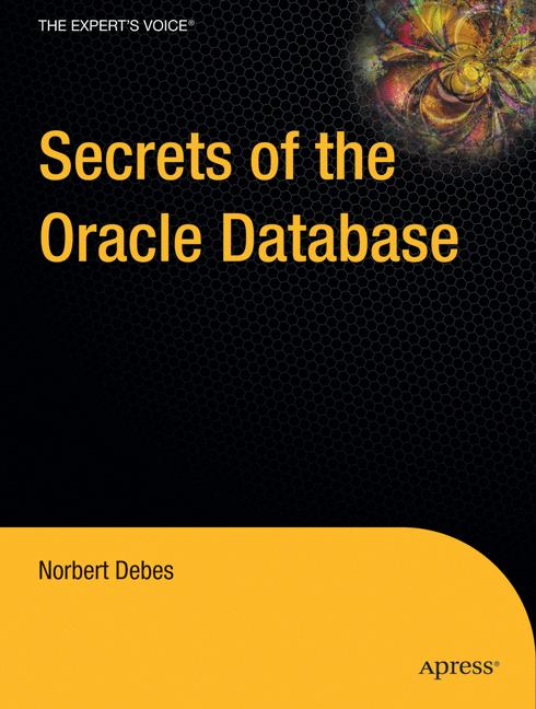 Cover of 'Secrets of the Oracle Database'