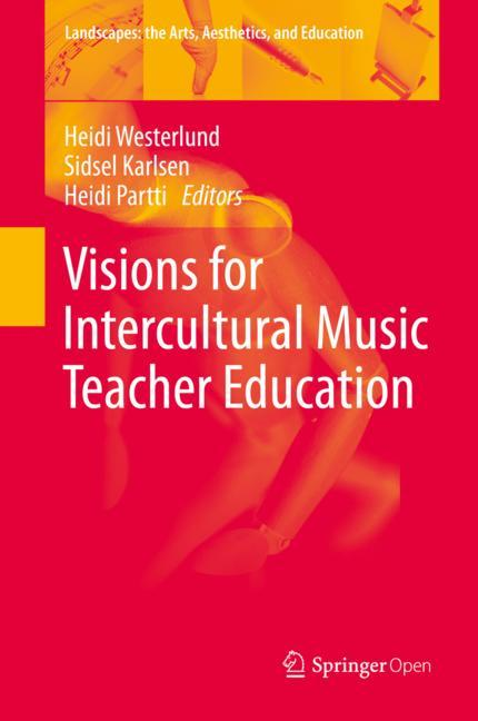 Cover of 'Visions for Intercultural Music Teacher Education'