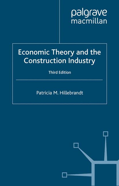 Cover of 'Economic Theory and the Construction Industry'